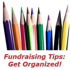 Fundraising Tips Get Organized