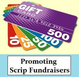 Promoting Scrip Fundraisers