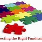 Selecting the Right Fundraiser