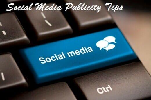 Social media publicity tips