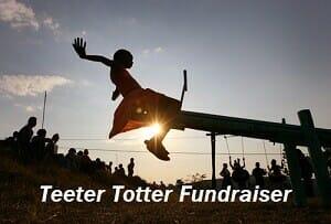 Teeter Totter Fundraiser