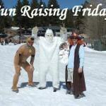 Fun Raising Friday