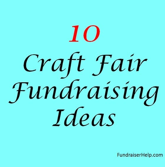 10 Craft Fair Fundraising Ideas
