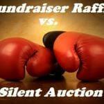 Fundraiser Raffle vs Silent Auction