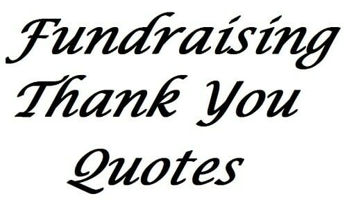 Fundraising Thank You Quotes