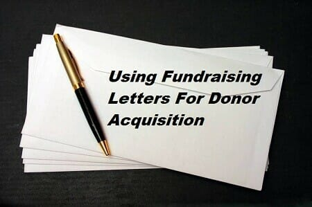 Using Fundraising Letters For Donor Acquisition