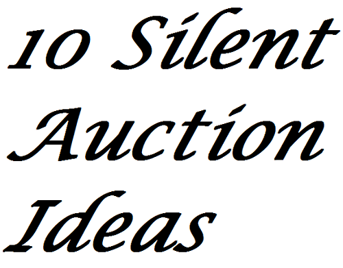 10 Silent Auction Ideas For Extra Profits