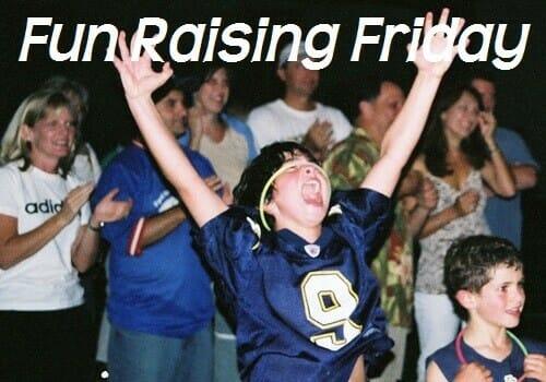 Fun Raising Friday:10 Fun Fundraisers