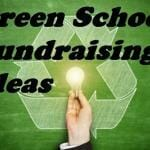 12 Green School Fundraising Ideas