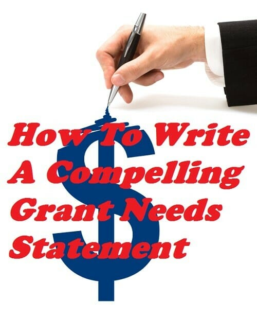 How To Write A Compelling Grant Needs Statement