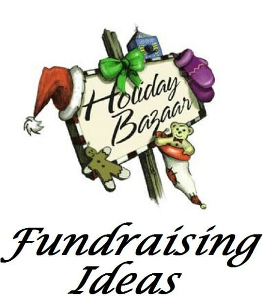 Holiday Bazaar Fundraising Ideas