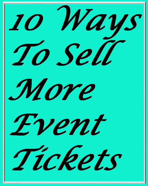 How To Sell More Event Tickets