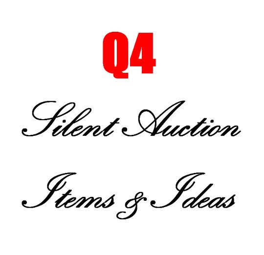 Q4 Silent Auction Items & Ideas
