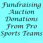 How To Get Fundraising Auction Donations From Pro Sports Teams