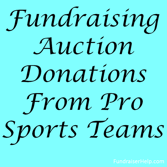 Auction donations from pro sports teams how to get fundraising auction donations from pro sports teams thecheapjerseys Image collections