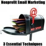 3 Essential Techniques For Nonprofit Email Marketing