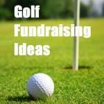 Golf Fundraising Ideas