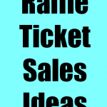 Raffle Ticket Sales Ideas
