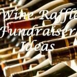 Wine Raffle Fundraiser Ideas
