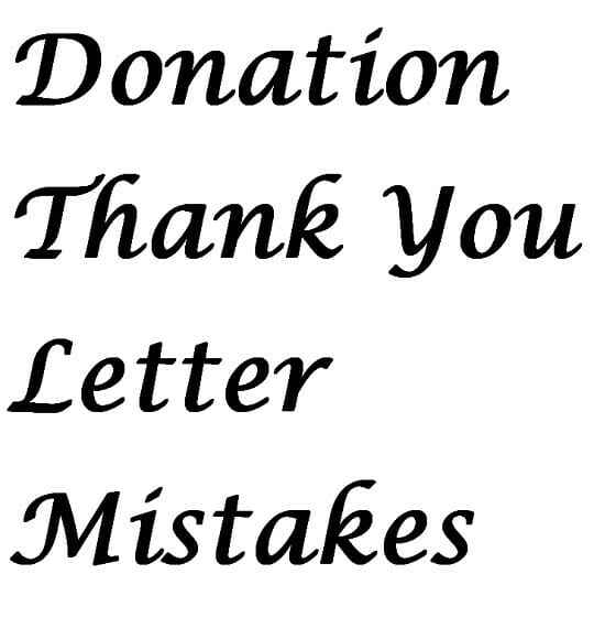 Thank You Letter Mistakes – Donation Thank You Letters