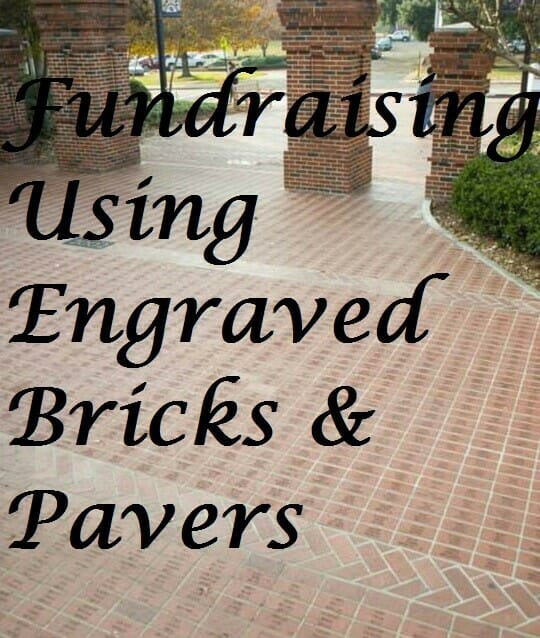 Fundraising With Engraved Bricks And Pavers