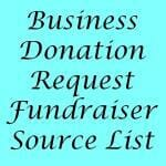 Business Donation Request – Fundraiser Source List