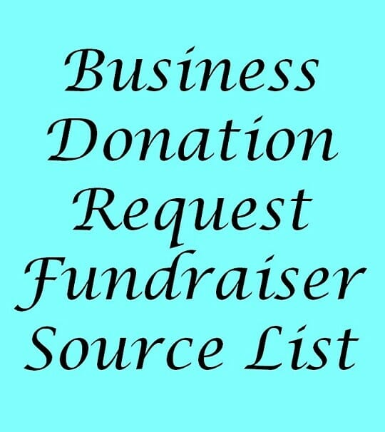Business Donation Request - List Of Donation Sources From FundraiserHelp.com
