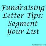 Fundraising Letter Tips: Segment Your List