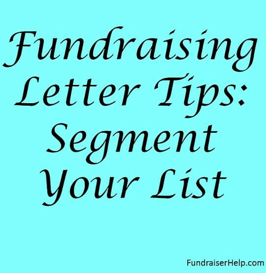 Fundraising Letter Tips: Segment Your List