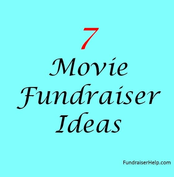 7 Movie Fundraiser Ideas