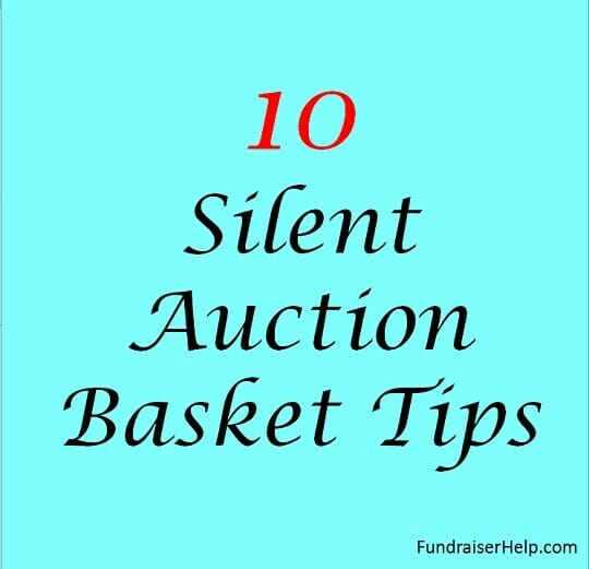 10 Silent Auction Basket Tips