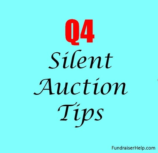 Q4 Silent Auction Tips - FundraiserHelp.com